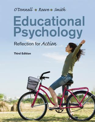 Educational Psychology By O'Donnell, Angela/ Reeve, Johnmarshall/ Smith, Jeffrey